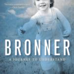 BRONNER: A Journey to Understanding